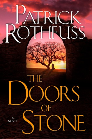 The real reason rothfuss kingkiller 3 is not here yet for Door of stone