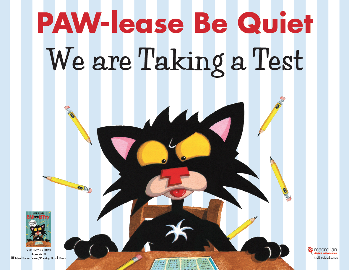 Bad Kitty Takes the Test by Nick Bruel (Macmillan, January)